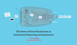 The Power of Data Visualization in Institutional Reporting a
