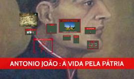 A EPOPÉIA DE ANTONIO JOÃO
