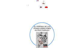 EL PERÍODO DE LAS TRANSFORMACIONES