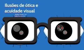 Ilusões de ótica e acuidade visual