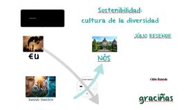 Sostenibilidad: cultura de de la diversidad