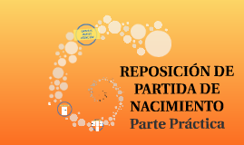REPOSICIÓN DE PARTIDA DE NACIMIENTO