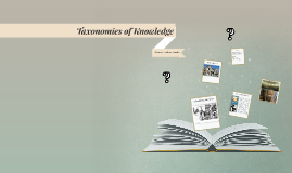 Taxonomies of Knowledge