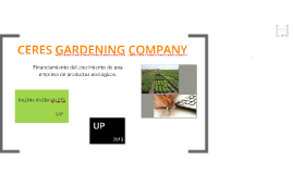 Copy of Copy of CERES GARDENING COMPANY