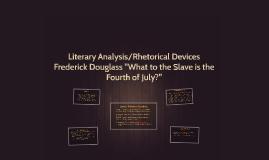 Copy of Literary Analysis/Rhetorical Devices