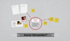 Aaron Hernandez?