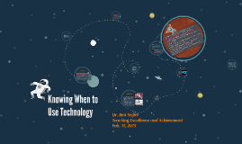 Knowing When to Use Technology
