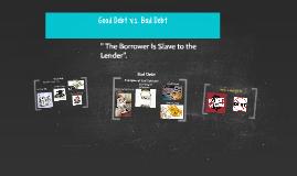 Copy of Good Debt v.s. Bad Debt