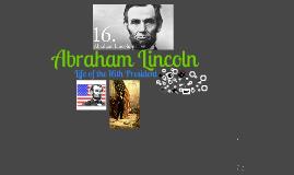 Abraham Lincoln :)