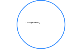 Loving is Giving
