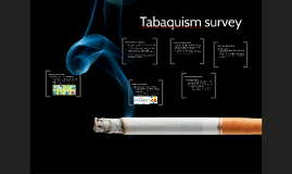 Tabaquism survey