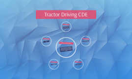 Tractor Driving CDE