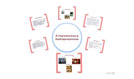 Impresionismo y Postimpresionismo