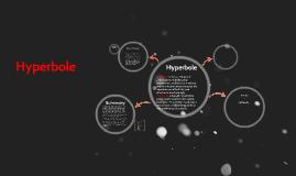 Copy of Hyperbole