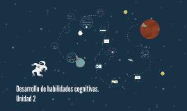 Copy of Desarrollo de habilidades cognitivas.