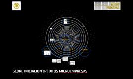 SCORE INICIACIÓN CRÉDITOS MICROEMPRESAS