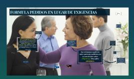 FORMULA PEDIDOS EN LUGAR DE EXIGENCIAS