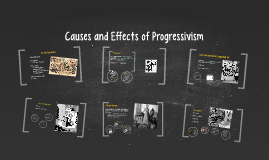 Causes of Progressivism