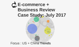 E-commerce + Business Review - July 2017