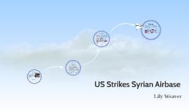 US Strikes Syrian Airbase