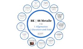 BK | 08 Metalle | P 01