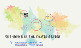 THE 1970´S IN THE UNITED STATES