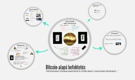 Bitcoin-alapú befektetés