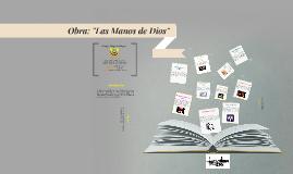 Copy of Copy of Obra: Las Manos de Dios