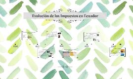 Evolución de los Impuestos en Ecuador