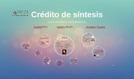 Copy of Credito de sintesis