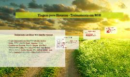 Copy of Viagem para Treinamento em RGH