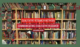Qualitative Research Methods: Seminar Twelve