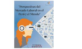 Expectativas Laborales Locales y Globales