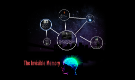 Copy of The Invisible Memory