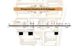 Perspectiva histórica de la Pedagogía