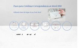 Copy of Pasos para combinar correspondencia en Word 2010