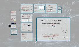 Cáscaras de vacío en gravedad de Einstein-Gauss-Bonnet y cosmología de branas