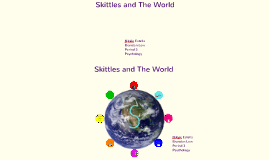 Skittles and The World