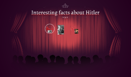 Interesting facts about Hitler