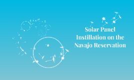 Solar Panel Instillation on the Navajo reservation