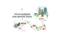 Copy of POLUS AKADEMİ ADR DENEME 1