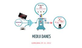 Copy of Mediji danes