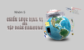 BTN_Nhom 5 Chien luoc dinh vi cua Tap doan Samsung_D03
