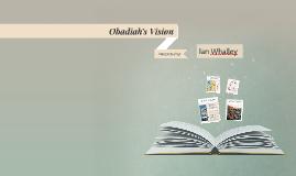 Copy of Obadiah's Vision