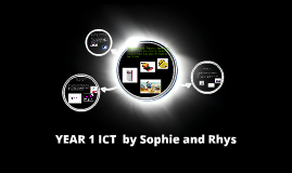 RHYS AND SOPHIES YEAR1 ICT