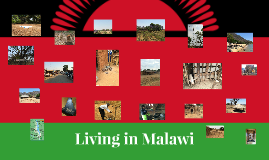 Living in Malawi