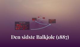 Den sidste Balkjole (1887) - af Herman Bang