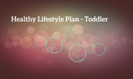 Healthy Lifestyle Plan - Toddler