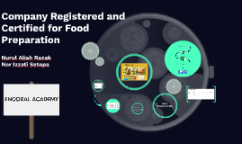 Company Registered and Certified for Food Preparation