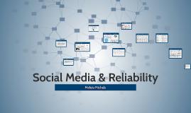 Social Media & Reliability
